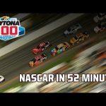 Watch the Daytona 500 in 52 minutes | NASCAR at Daytona International Speedway