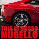 Ferrari red colours: Rosso Mugello
