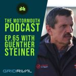Ep 65 with Guenther Steiner (Haas F1 Team Principal)